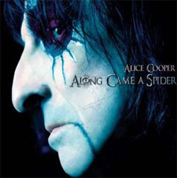 Alice Cooper – Along came a spider