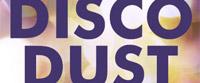 Disco Dust