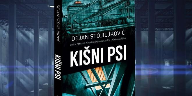 """Nova knjiga Dejana Stojiljkovića """"Kišni psi"""""""
